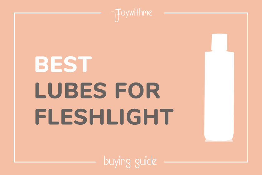 8 Best Lubes For Fleshlight in 2019