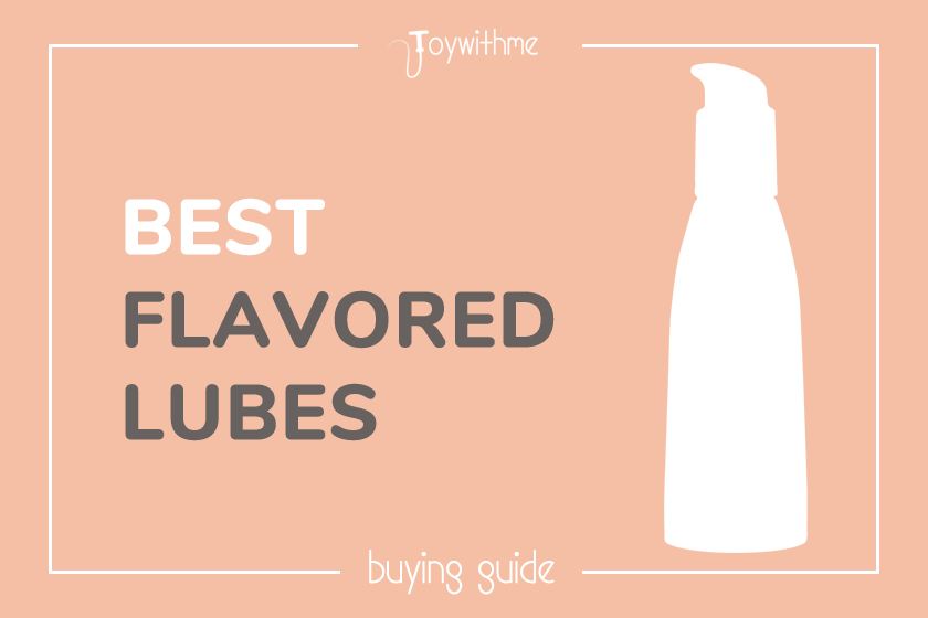 12 Best Flavored Lubes in 2020