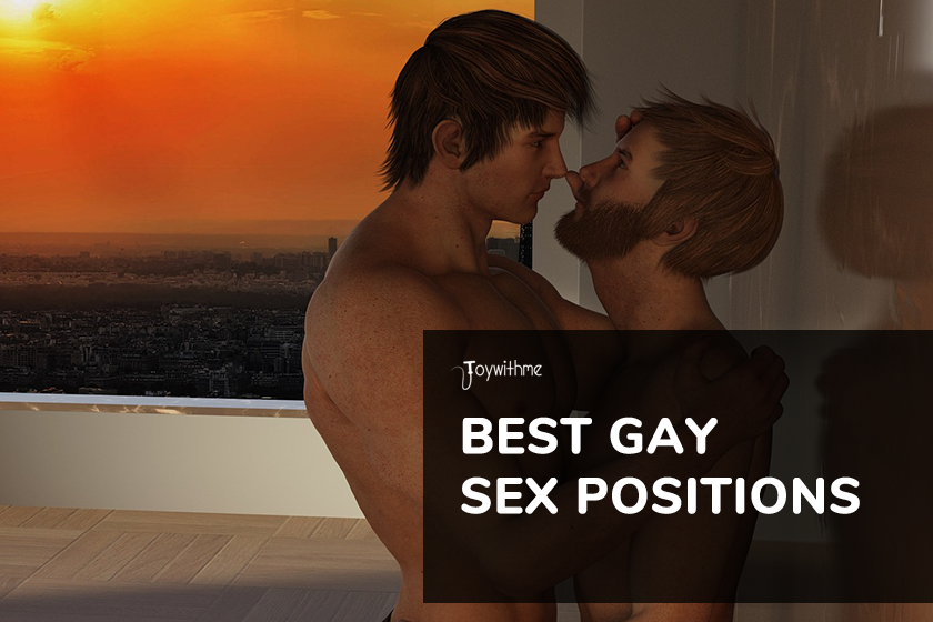 Best Gay Sex Positions