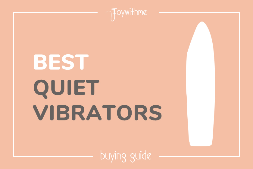 10 Best Quiet Vibrators in 2020