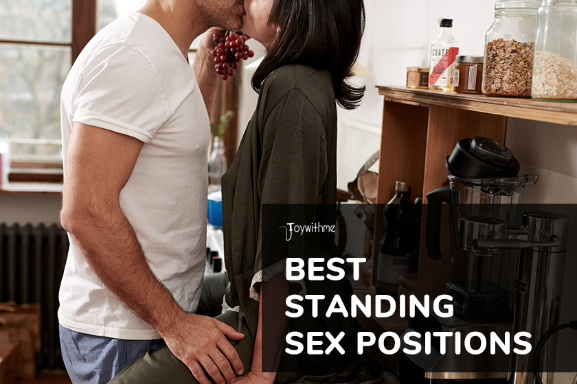 7 Best Standing Sex Positions for Screaming Orgasms