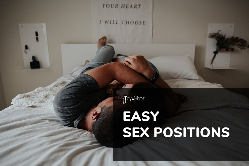 Top 6 Easiest Sex Positions in the World