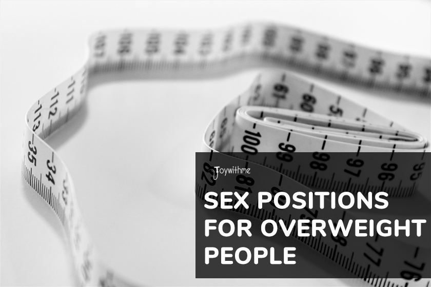 5 Best Sex Positions for Fat People