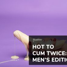 hot to cum twice mens edition
