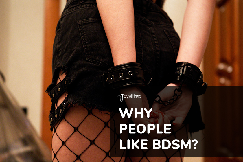 Why People Like BDSM?