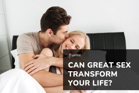 Can great sex transform your life?